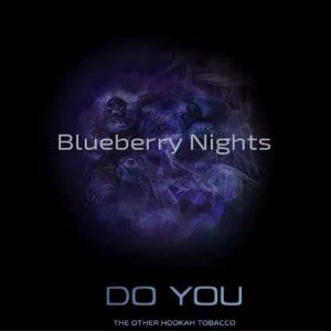 Do You Blueberry Nights (Черничные ночи) 50г